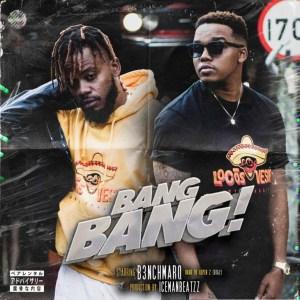 B3nchMarQ - Bang Bang